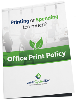 Office Print Policy from LaserCycle USA
